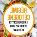 Tout savoir : Regime cetogene menu petit dejeuner et régime cétogène cancer du foie avis des nutritionnistes